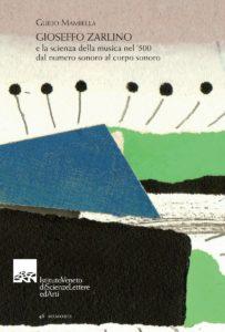 Gioseffo Zarlino e la scienza della musica nel '500