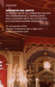 Affrancati dal ghetto. La musica sacra dell'ebraismo italiano tra emancipazione e assimilazione